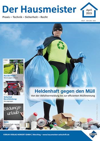 Ausgabe April 2015 <br> Heldenhaft gegen den Müll