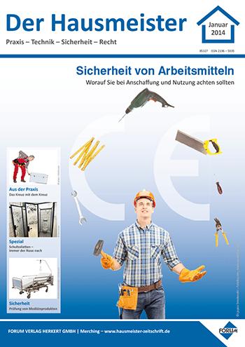 Ausgabe Januar 2014 <br> Sicherheit von Arbeitsmitteln