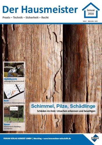 Ausgabe Januar 2016 <br> Schimmel, Pilze, Schädlinge